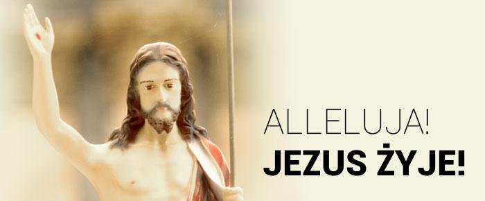 Radości Zmartwychwstania!
