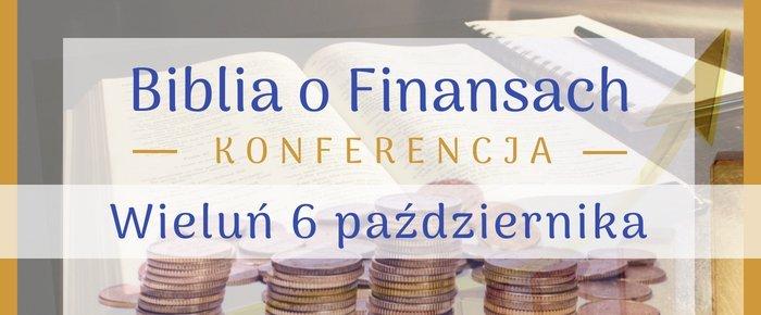Biblia o Finansach Konferencja Wieluń